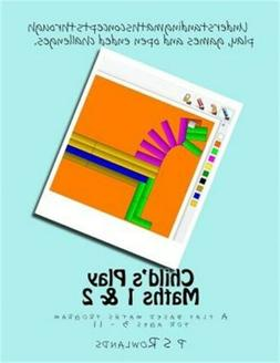 Child's Play Maths 1 & 2: A Play Based Maths Program for Age